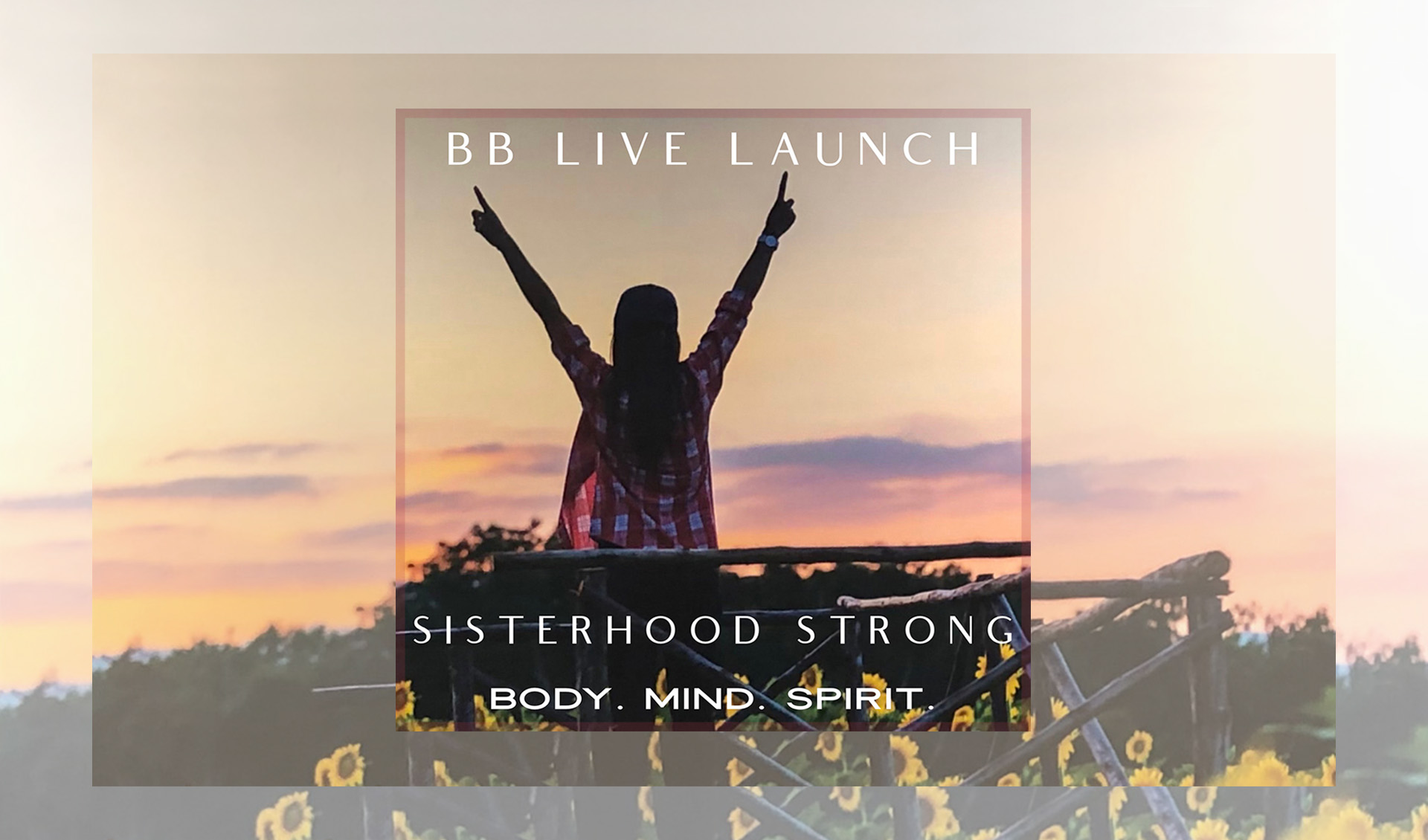 Body Boutique Live Launch - Sisterhood Strong